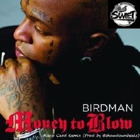 Money To Blow-Black Card Remix (Clean)