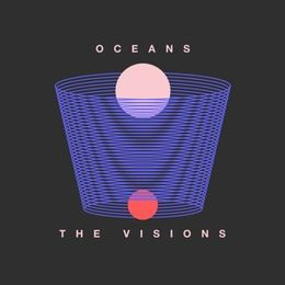 The Visions - Oceans Cover Art