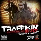 DaWhizzKid - Traffikin Hip Hop (hosted by Tragedy Khadafi) Cover Art