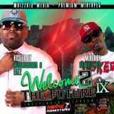 DaWhizzKid - Welcome 2 The Future Vol. 9 (hosted by Worldarama and Eazz) Cover Art