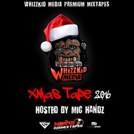 XMAS Tape 2016 (hosted by Mic Handz)