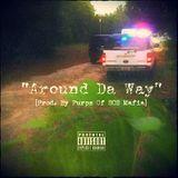 #TheAnti - Around Da Way Cover Art