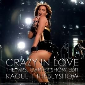 Crazy in Love [The Mrs. Carter Show 2014 Edit]