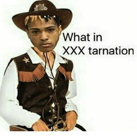 What in XXXTARNATION!? (Prod.Stain)