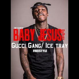 Gucci Gang / Ice tray (Freestyle)