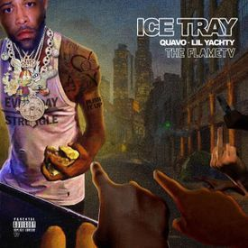 Quavo Feat. Lil Yachty - Ice Tray