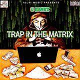 themixtapemastr - Trap In The Matrix Cover Art
