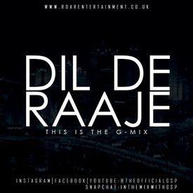Dil De Raaje [THE G-MIX] #InTheMixWithGSP
