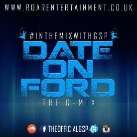 Date On Ford [The G-Mix]