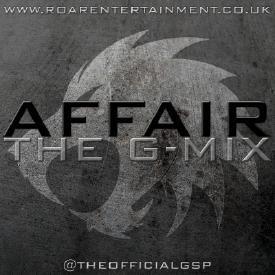 Affair [THE G-MIX] #InTheMixWithGSP