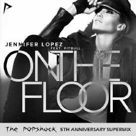 On The Floor [The POPshock 5th Anniversary Supermix]
