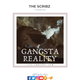 The Scribz presents Gangsta Reality (Chronic Law Mix)