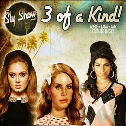 theslyshow - 3 OF A KIND feat. Lana Del Rey, Amy Winehouse, Adele Cover Art