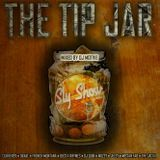 theslyshow - THE TIP JAR (Mixed By DJ Motive) Cover Art