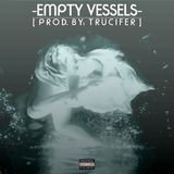 "TRU.CIFER - FREE Emotional Rap Beat / ""Empty Vessels"" (Prod. By: TRUCIFER) Cover Art"