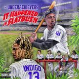 theunderachievers - It Happened In Flatbush (Mixtape) Cover Art