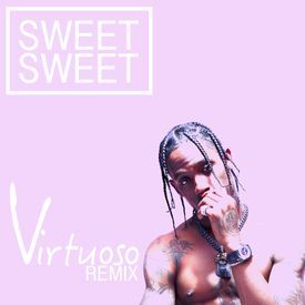 Sweet Sweet - Virtuoso Remix