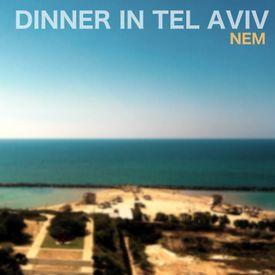 Dinner In Tel Aviv