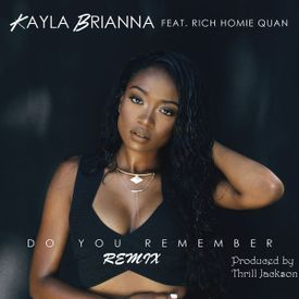 Do You Remember  (Remix) (Prod. by Thrill Jackson)