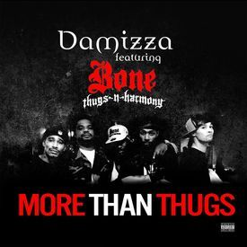 More Than Thugs (Extended Explicit Version)