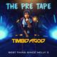 The Pre Tape
