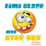 Timi Blaze - Mad Over You Cover Art