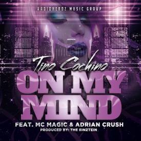 On My Mind feat MC Magic & Adrian Crush