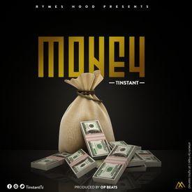 Tinstant - Money(Prod By Op Beats)