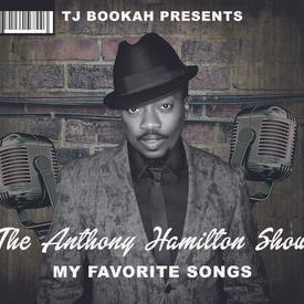 TJ Bookah Best Of Anthony Hamilton