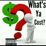 TjSteves - What's Ya Cost? (Prod. By Greatness Beats) Cover Art