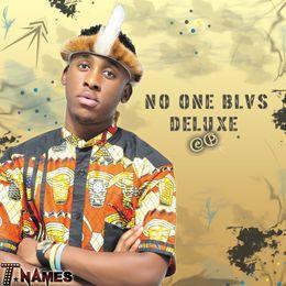 T Names - No One Blvs Deluxe Ep - High-quality Stream, Album Art