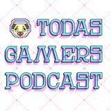 Todas Gamers - Programa piloto Podcast Cover Art