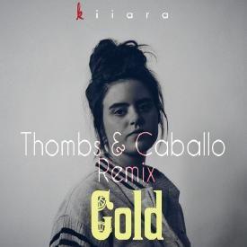 Kiiara - Gold (Thombs & Caballo Remix)