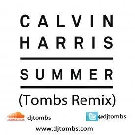 Calvin Harris - Sumer (Tombs Remix)
