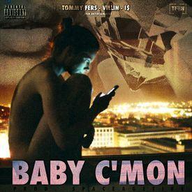 BABY C'MON
