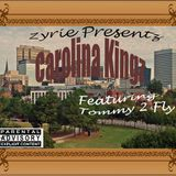 Tommy2Fly - Zyrie Presents: Carolina Kingz (Deluxe) Cover Art
