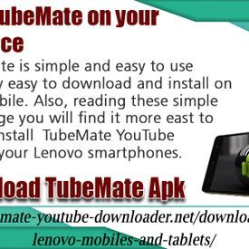 Download TubeMate On Your Lenovo Device