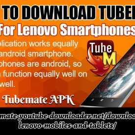 How To Download TubeMate App For Lenovo Smartphones