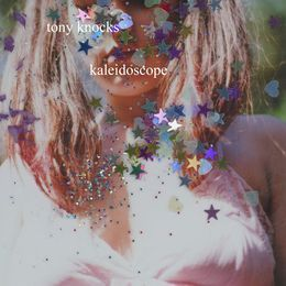 Tony Knocks - kaleidoscope Cover Art