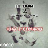 Toom - 30 Fucks (TQTJ) Ft SchoolMates Cover Art