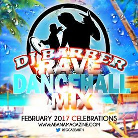 Dancehall Rave Mixtape Vol II Special Black History Month 2017