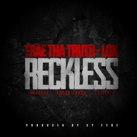 Reckless (Feat. The LOX)