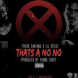 Thats A No No (Feat. Lil Reese)