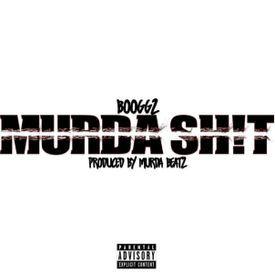 Murda Shit - Booggz (Prod. Murda Beatz)
