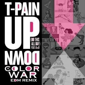 T-PAIN Up Down aColorWar EDM Remix