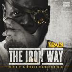 T-Pain - The Iron Way Cover Art