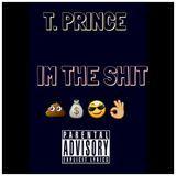 T.Prince - SahBabii I'm The Shit G Mix  Cover Art