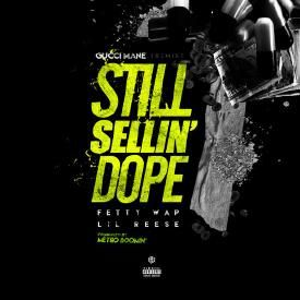 Still Sellin Dope Remix