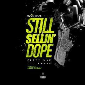 Still Sellin Dope Remix