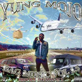 Bag Music Vol 1.5: Before Da Hustle